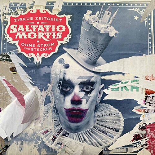 Saltatio Mortis Fest Zirkus Zeitgeist Ohne Strom Und Stecker Albumcover