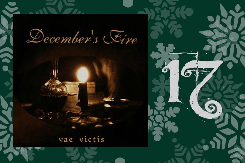 Decembers fire vae victis